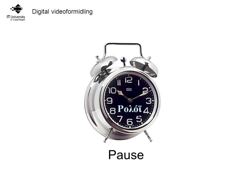 Digital videoformidling Pause