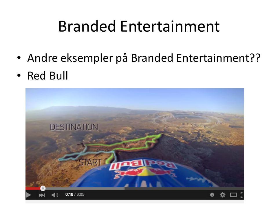 Branded Entertainment Andre eksempler på Branded Entertainment Red Bull