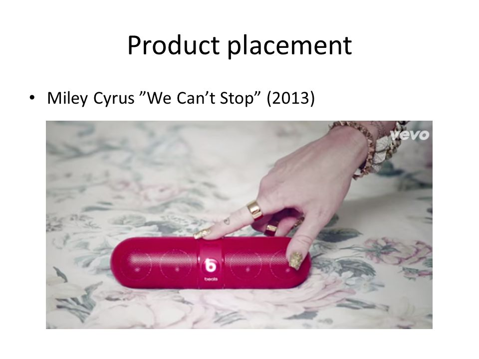 Product placement Miley Cyrus We Can't Stop (2013)