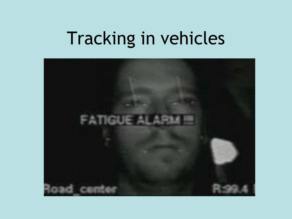 Tracking in vehicles