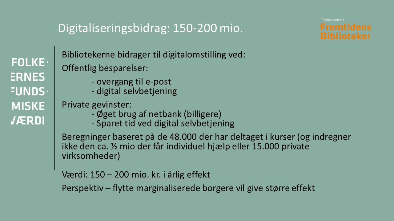 Digitaliseringsbidrag: 150-200 mio.