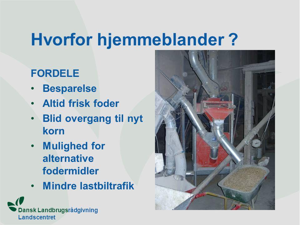 Dansk Landbrugsrådgivning Landscentret Hvorfor hjemmeblander .