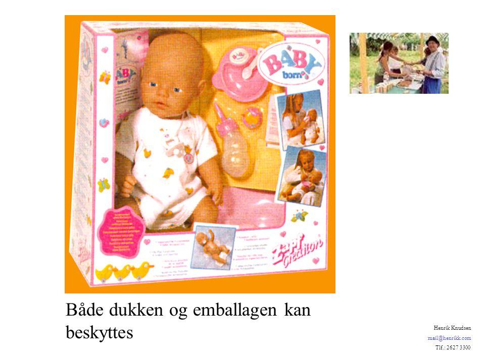 Både dukken og emballagen kan beskyttes Henrik Knudsen mail@henrikk.com Tlf.: 2627 3300