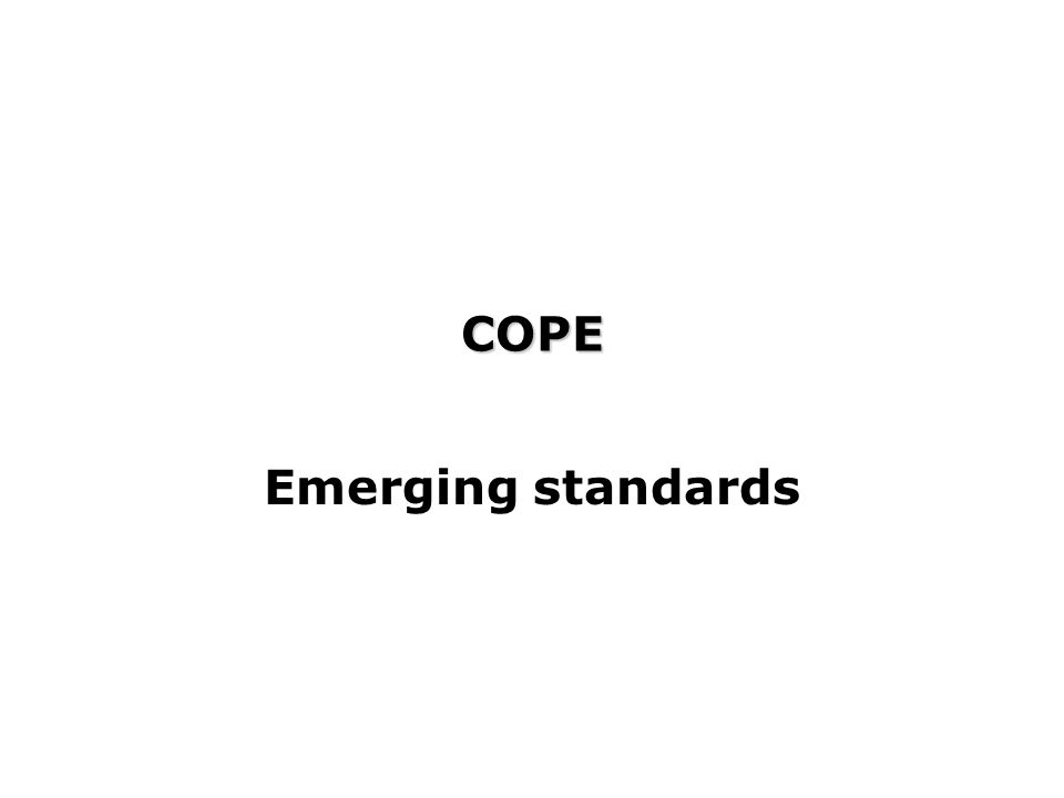 COPE Emerging standards
