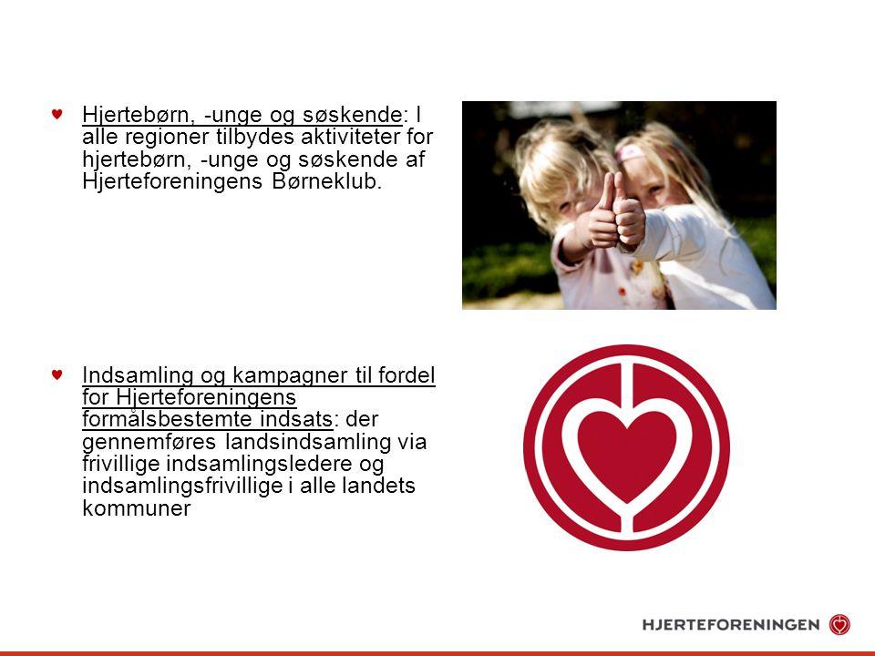 Hjertebørn, -unge og søskende: I alle regioner tilbydes aktiviteter for hjertebørn, -unge og søskende af Hjerteforeningens Børneklub.