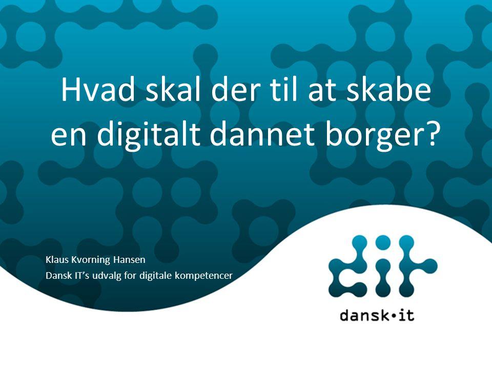 Hvad skal der til at skabe en digitalt dannet borger.