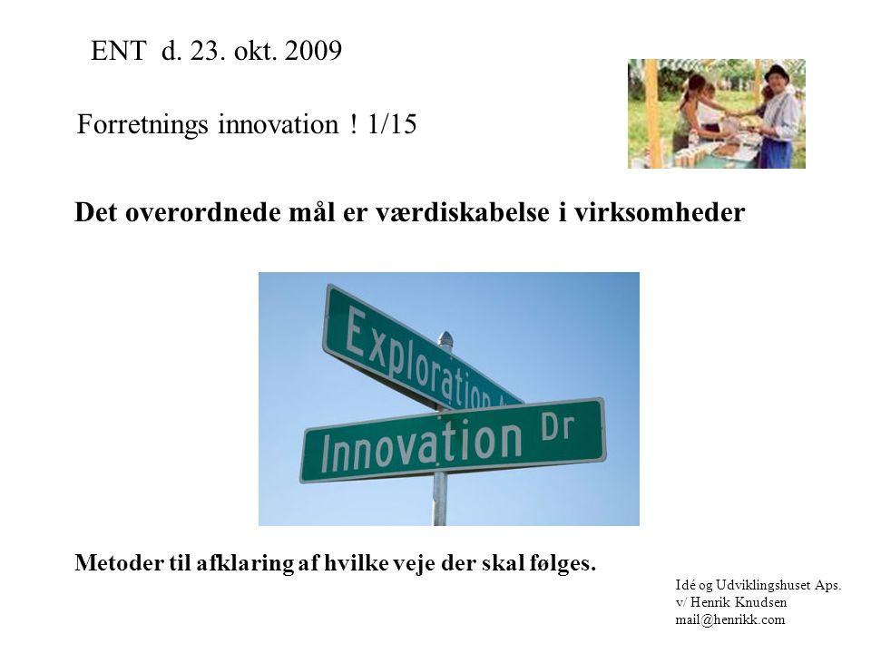 Forretnings innovation .