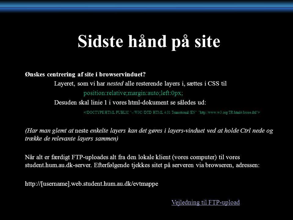 Sidste hånd på site Ønskes centrering af site i browservinduet.