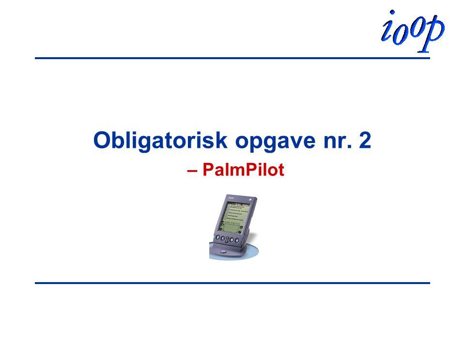 Obligatorisk opgave nr. 2 – PalmPilot