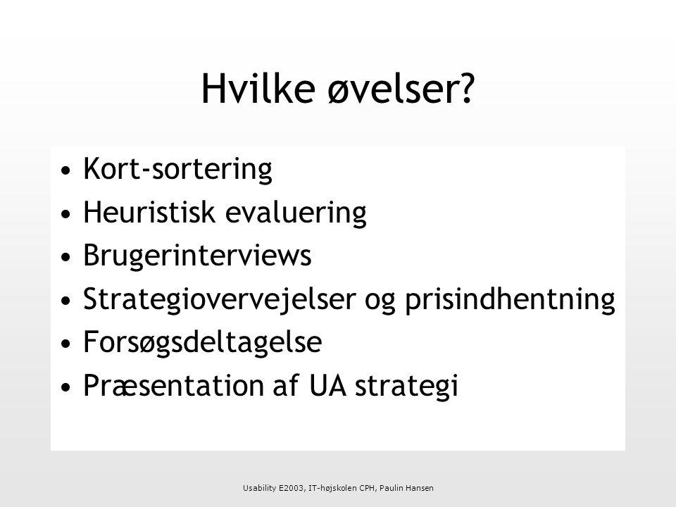 Usability E2003, IT-højskolen CPH, Paulin Hansen Hvilke øvelser.