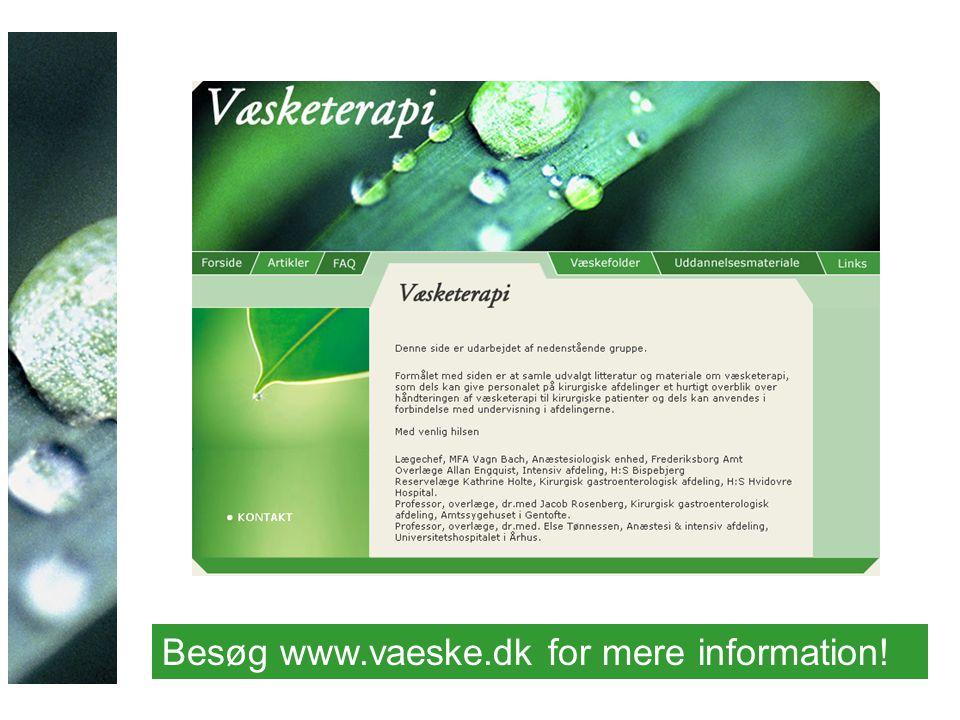 Besøg www.vaeske.dk for mere information!
