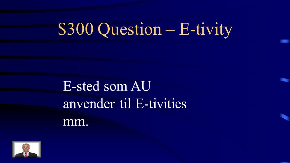 $200 Answer – E-tivity Hvad er en e-moderator