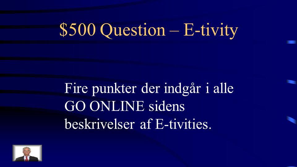 $400 Answer – E-tivity Hvilke trin er der i en e-moderators opgaver