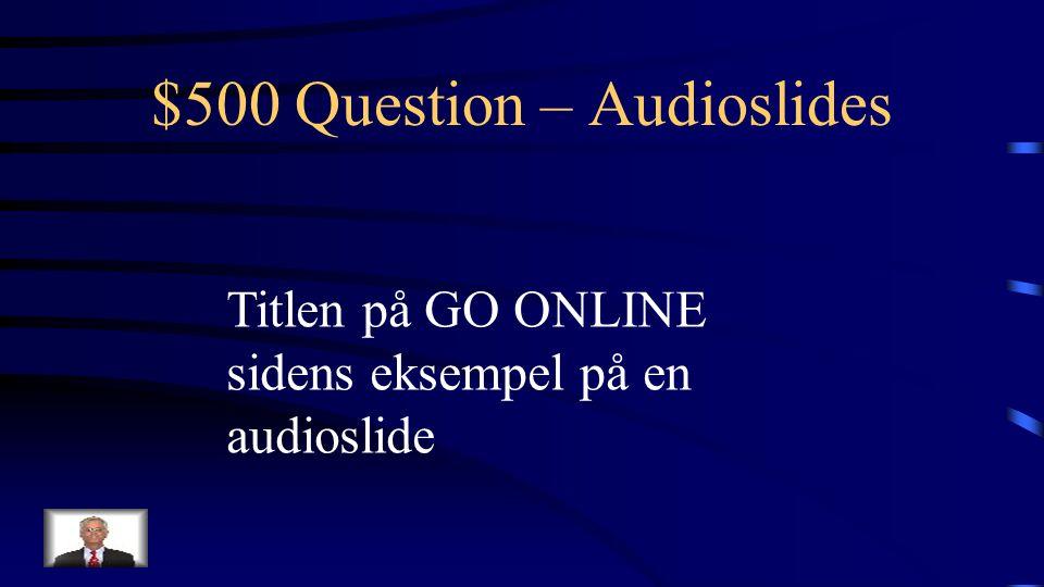 $400 Answer – Audioslides Hvad er soundslides