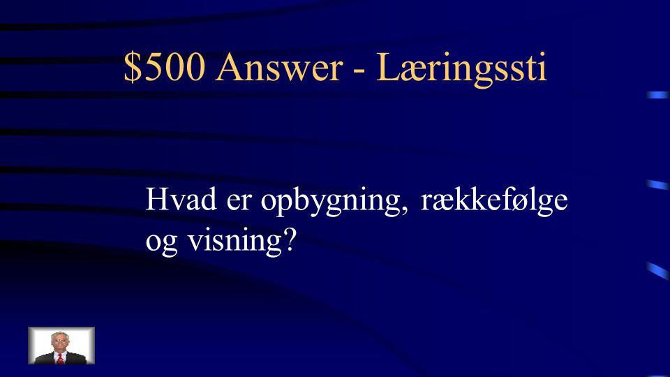 $500 Question - Læringssti Visningsmuligheder når man laver læringsstier i AULA
