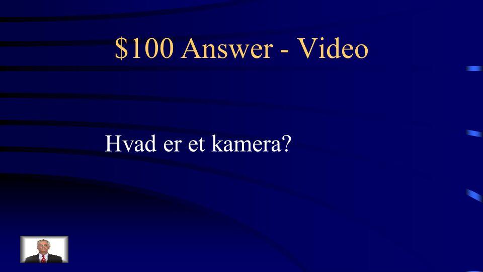 $100 Question - Video Teknisk hjælpemiddel til optagelse af billeder