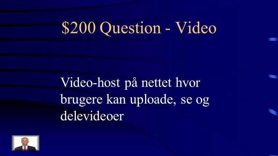 $100 Answer - Video Hvad er et kamera