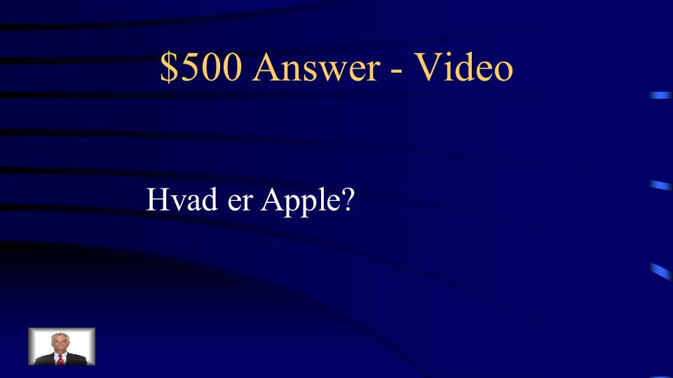 $500 Question - Video Firma som har udviklet Quick Time video-formatet