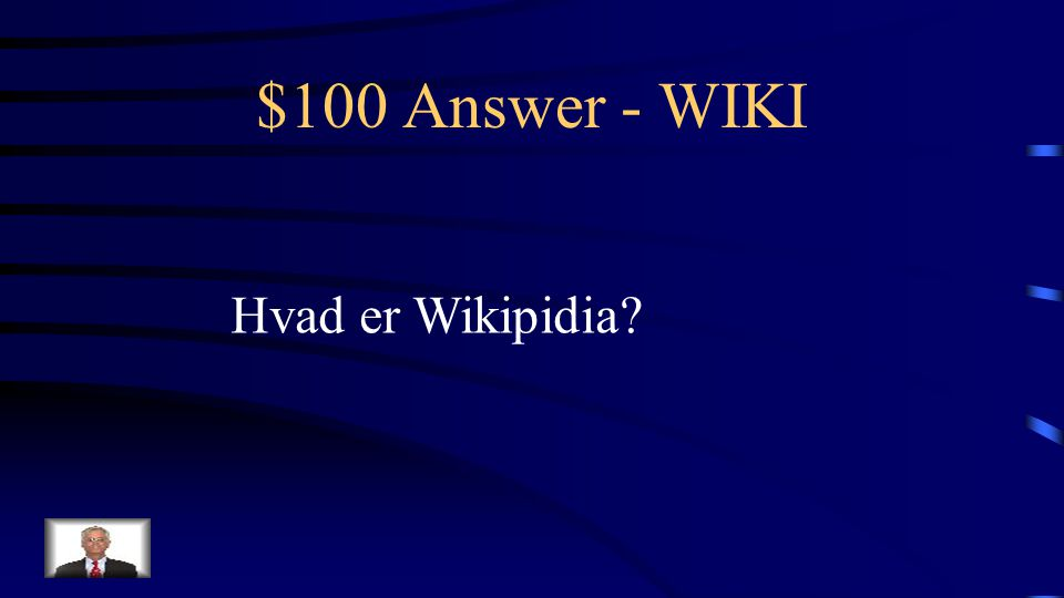$100 Question - WIKI Verdens største wiki