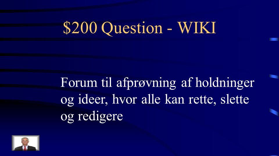 $100 Answer - WIKI Hvad er Wikipidia