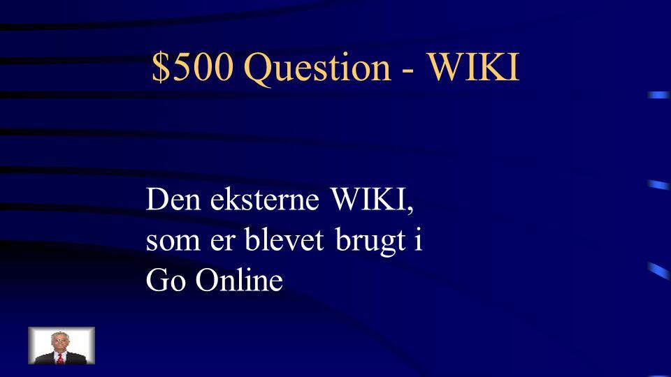 $400 Answer - WIKI Hvad er MediaWiki