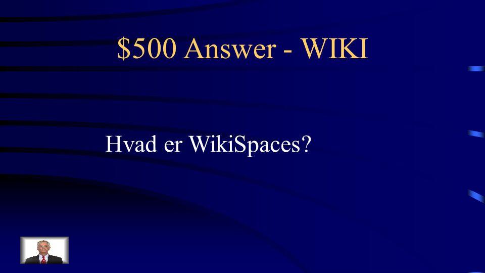 $500 Question - WIKI Den eksterne WIKI, som er blevet brugt i Go Online