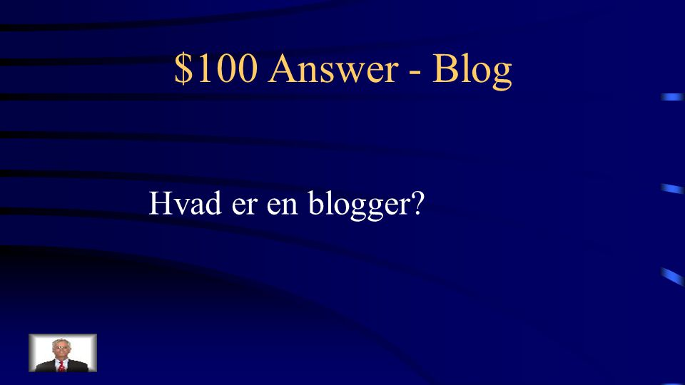 $100 Question - Blog Den der skriver og redigerer en Blog