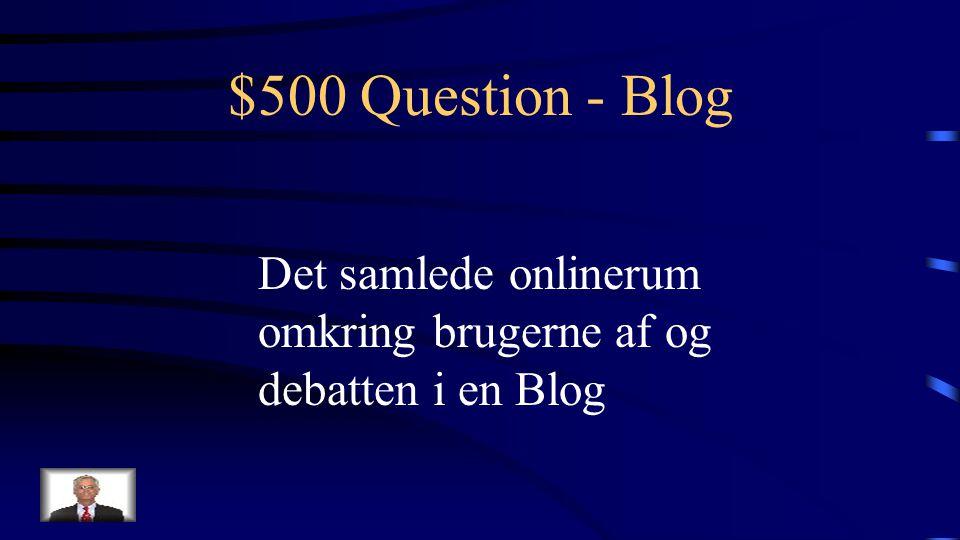 $400 Answer - Blog Hvad er en Weblog