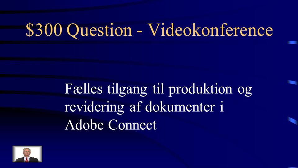 $200 Answer - Videokonference Hvad er en host