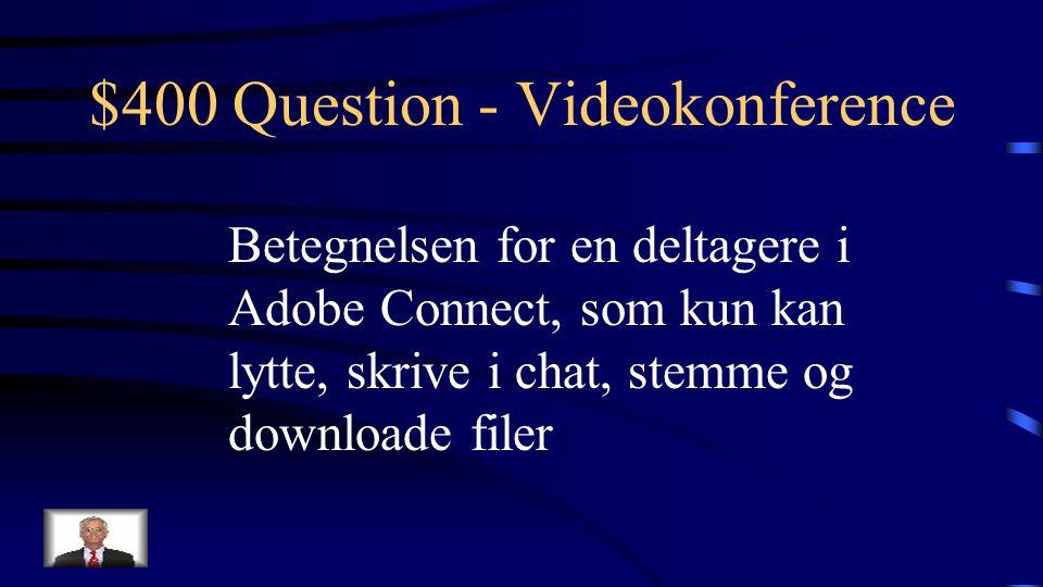 $300 Answer - Videokonference Hvad er skærmdeling