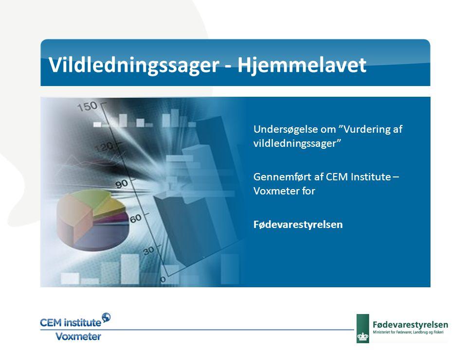 Vildledningssager - Hjemmelavet Undersøgelse om Vurdering af vildledningssager Gennemført af CEM Institute – Voxmeter for Fødevarestyrelsen