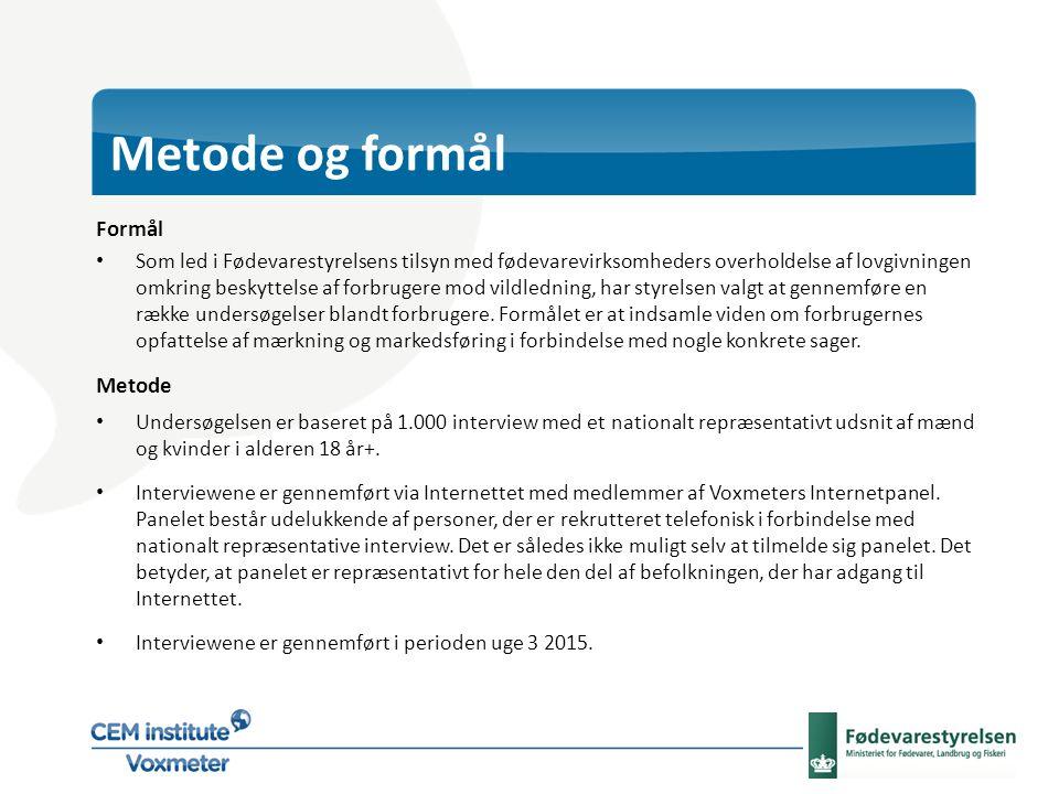 Metode og formål Formål Som led i Fødevarestyrelsens tilsyn med fødevarevirksomheders overholdelse af lovgivningen omkring beskyttelse af forbrugere mod vildledning, har styrelsen valgt at gennemføre en række undersøgelser blandt forbrugere.