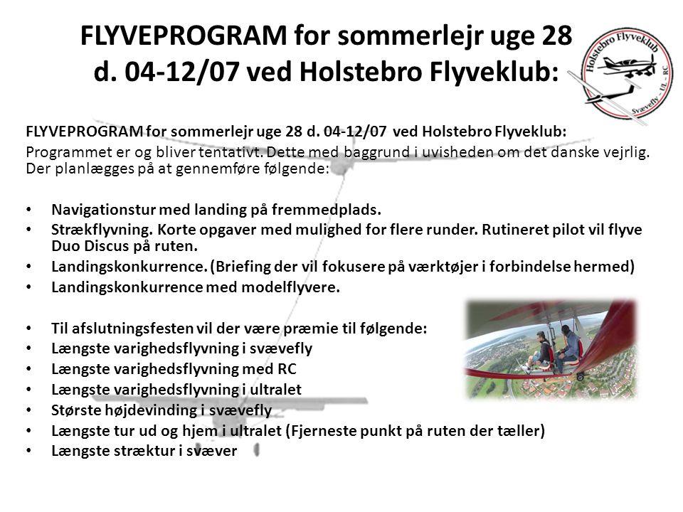 FLYVEPROGRAM for sommerlejr uge 28 d.