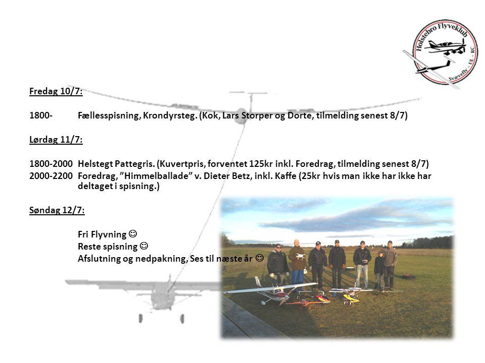 Fredag 10/7: 1800- Fællesspisning, Krondyrsteg.