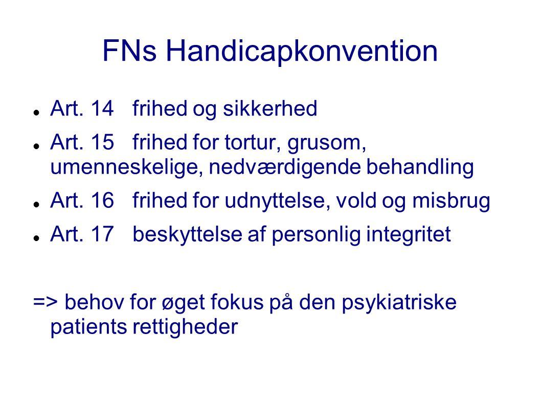FNs Handicapkonvention Art. 14 frihed og sikkerhed Art.