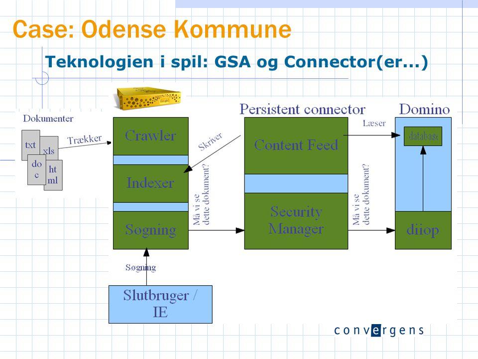 Teknologien i spil: GSA og Connector(er...)