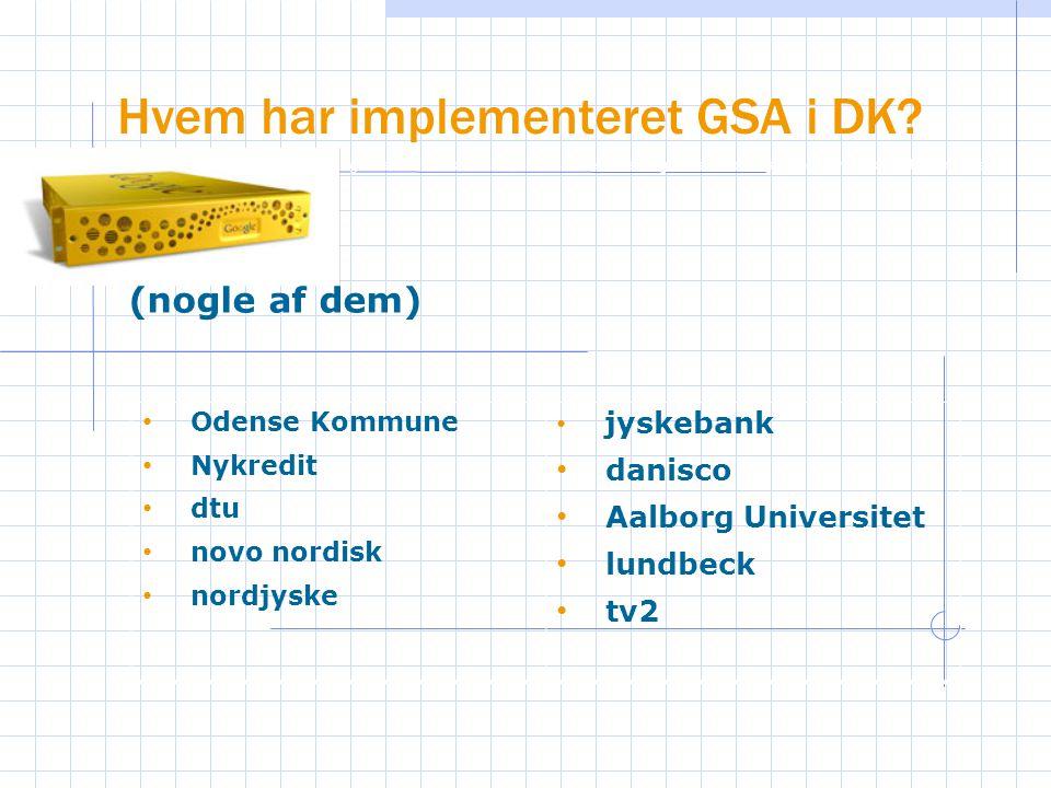Hvem har implementeret GSA i DK.