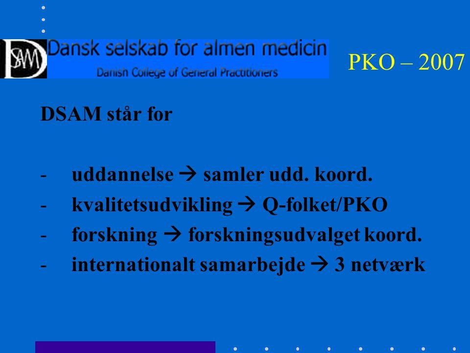PKO – 2007 DSAM står for -uddannelse  samler udd.