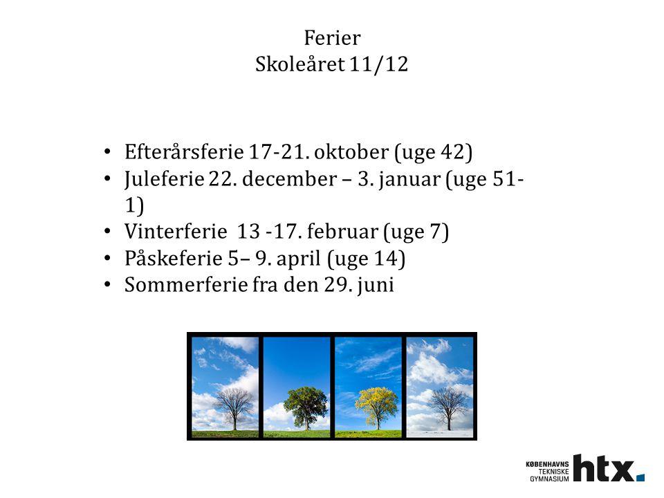 Ferier Skoleåret 11/12 Efterårsferie 17-21. oktober (uge 42) Juleferie 22.
