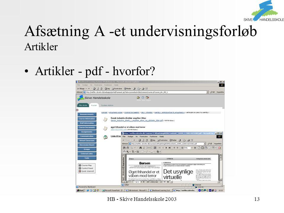 HB - Skive Handelsskole 200313 Afsætning A -et undervisningsforløb Artikler Artikler - pdf - hvorfor