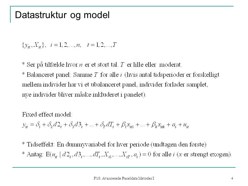 F18: Avancerede Paneldata Metoder I 4 Datastruktur og model