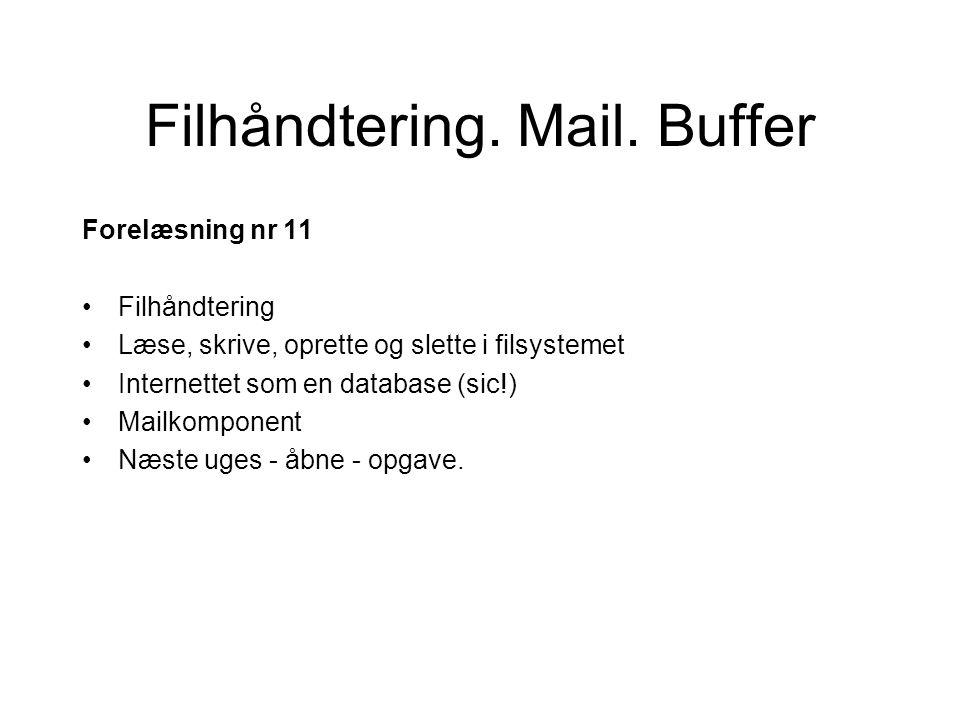 Filhåndtering. Mail.