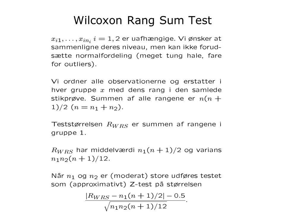 Inge Henningsen Stat BK uge 48 2008 Wilcoxon Rang Sum Test