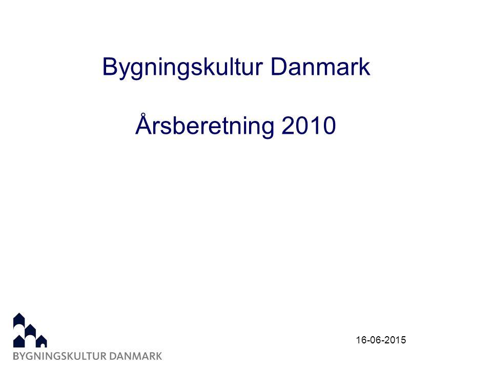 16-06-2015 Bygningskultur Danmark Årsberetning 2010