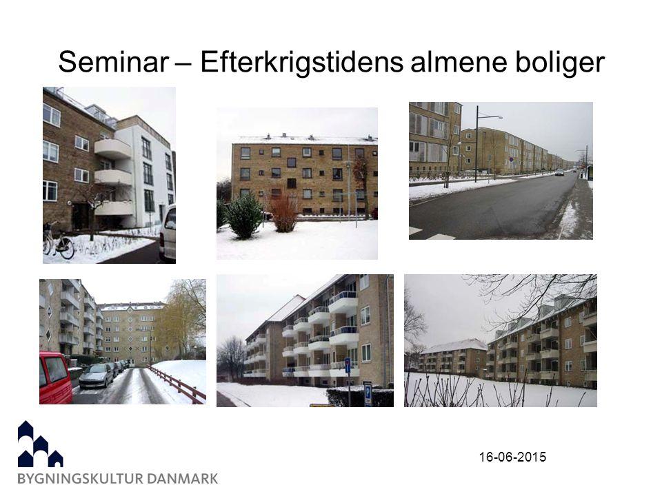 16-06-2015 Seminar – Efterkrigstidens almene boliger