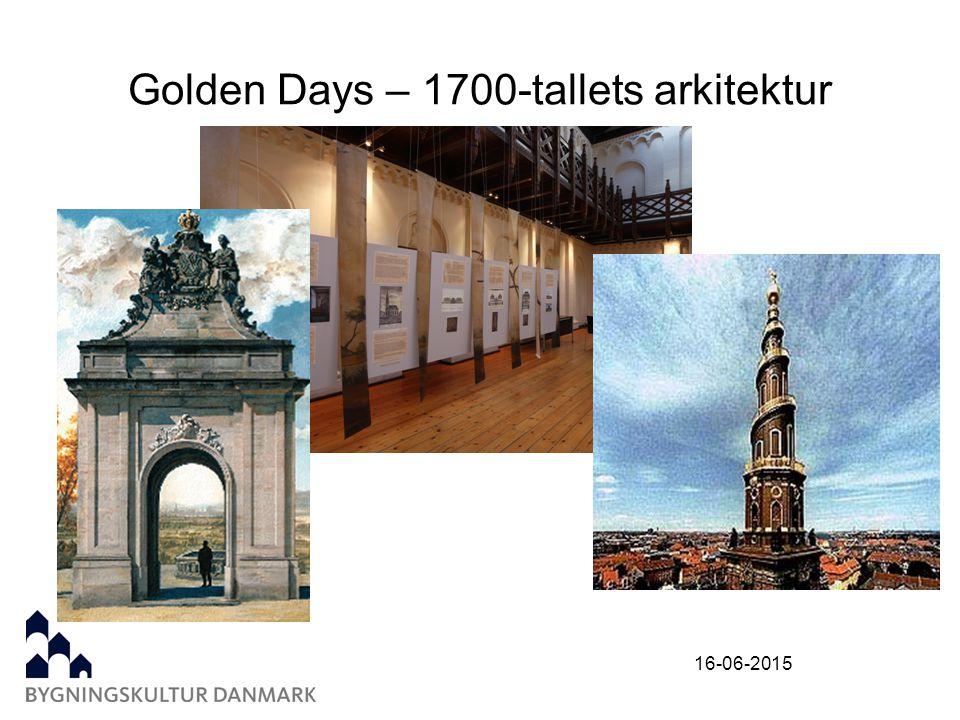16-06-2015 Golden Days – 1700-tallets arkitektur
