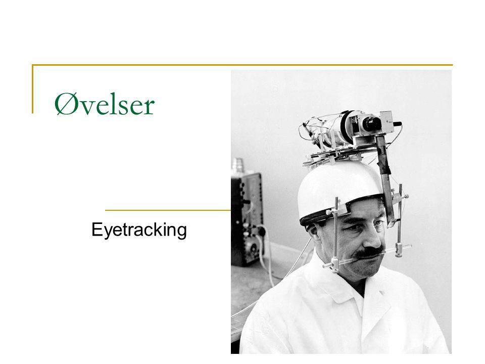 Øvelser Eyetracking