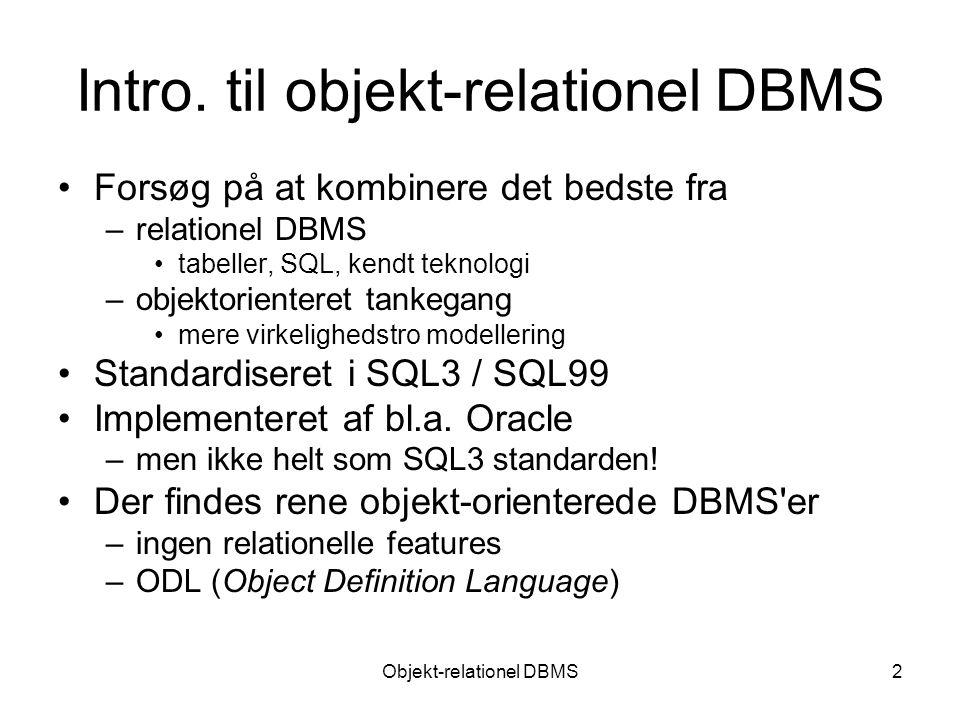 Objekt-relationel DBMS2 Intro.