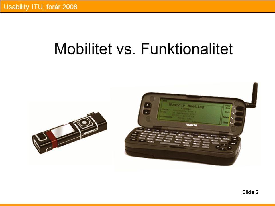 Usability ITU, forår 2008 Slide 2