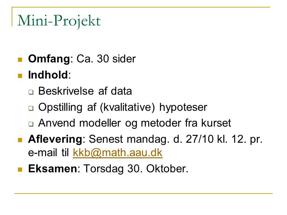 Mini-Projekt Omfang: Ca.